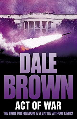 Act of War By Dale Brown