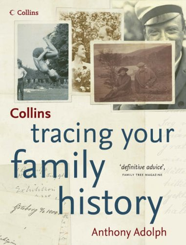Collins Tracing Your Family History By Anthony Adolph