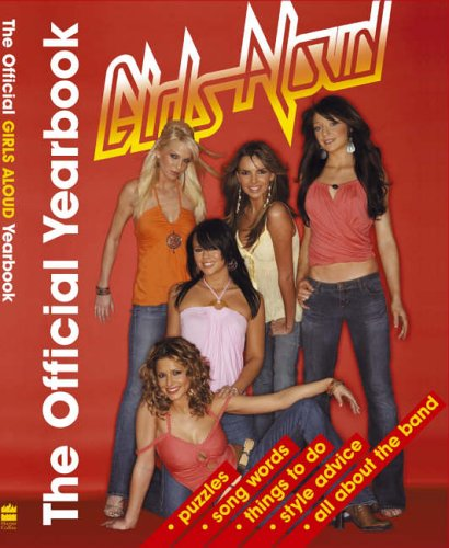 """The Official """"Girls Aloud"""" Yearbook"""