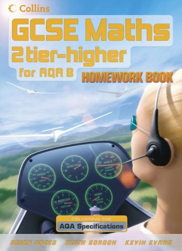 GCSE MATHS AQA LINEAR (A) HIGH HOMEW BK By Brian Speed