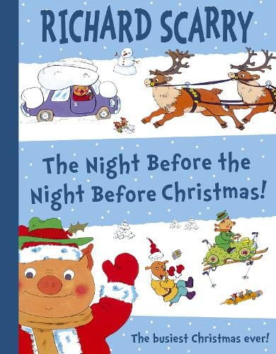 The Night Before The Night Before Christmas By Richard Scarry