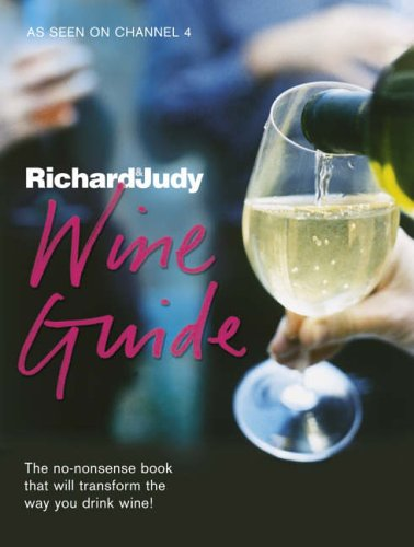 The Richard and Judy Wine Guide By Susie Atkins