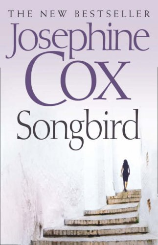 Songbird By Josephine Cox
