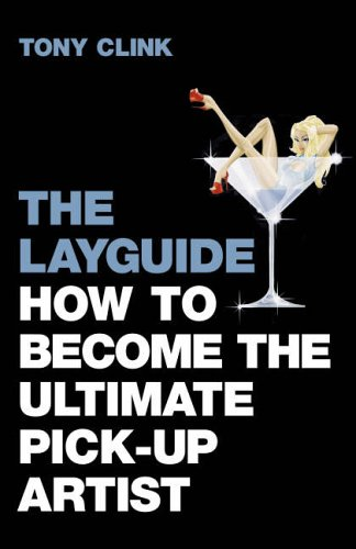 The Layguide: The Rules of the Game By Tony Clink