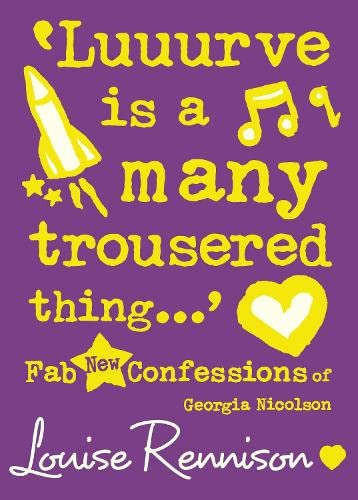`Luuurve is a many trousered thing...' By Louise Rennison