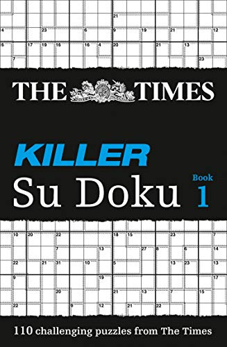 The Times Killer Su Doku Book 1: 110 lethal Su Doku puzzles By The Times Mind Games