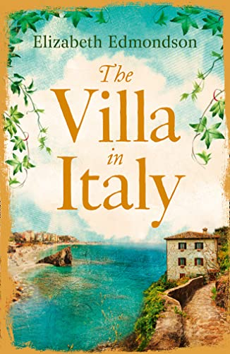 The Villa in Italy by Elizabeth Edmondson