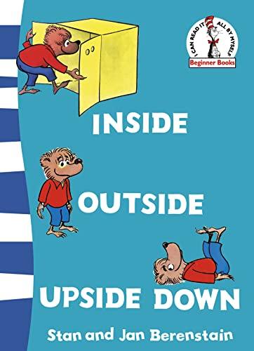 Inside Outside Upside Down By Stan Berenstain