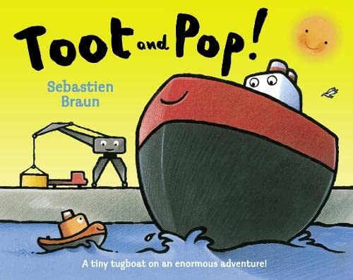 Toot and Pop By Sebastien Braun