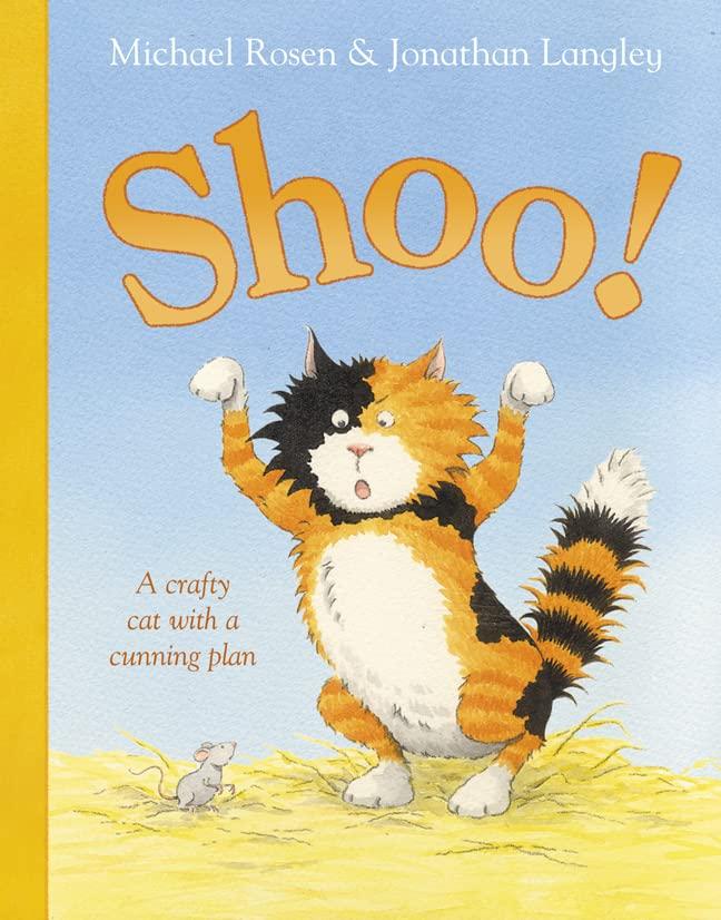 Shoo! By Michael Rosen