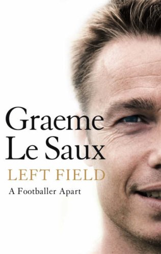 Left Field By Graeme Le Saux