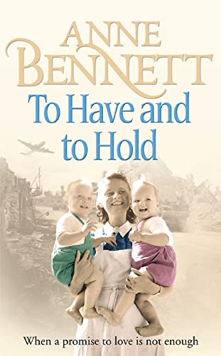 To Have and To Hold By Anne Bennett