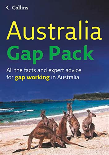 Australia Gap Pack: All the facts and expert advice for gap working in Australia By Gapwork.com