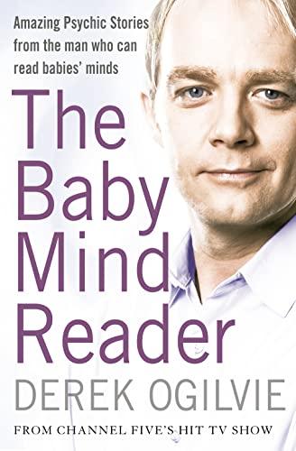 The Baby Mind Reader By Derek Ogilvie