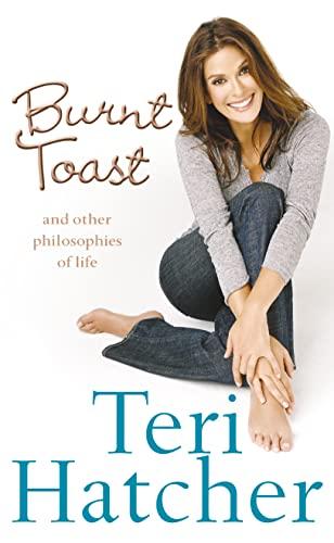 Burnt Toast By Teri Hatcher
