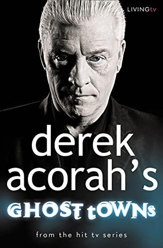 Derek Acorah's Ghost Towns By Derek Acorah