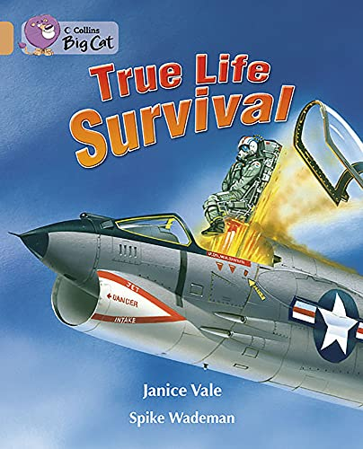True Life Survival By Janice Vale