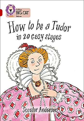 How to be a Tudor By Scoular Anderson