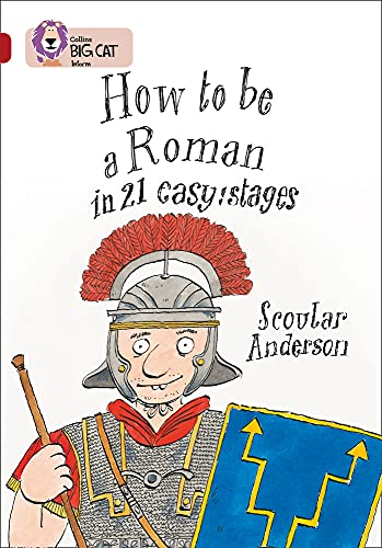 How to be a Roman By Scoular Anderson