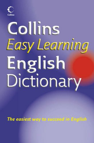Collins Easy Learning English Dictionary By Collins ELT