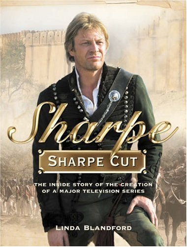 Sharpe Cut: The Inside Story of the Creation of a Major Television Series By Linda Blandford