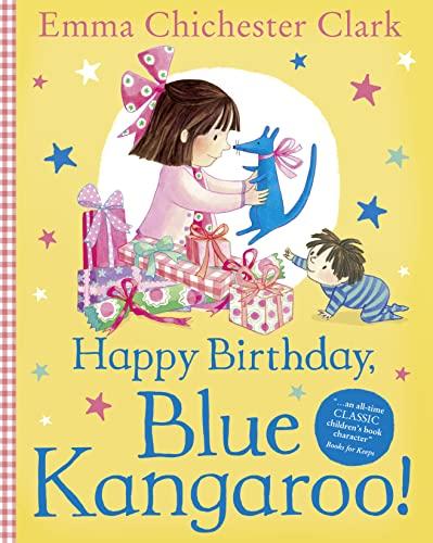 Happy Birthday, Blue Kangaroo! By Emma Chichester Clark