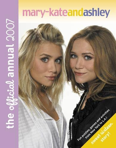 Mary-Kate and Ashley Annual By Mary-Kate Olsen