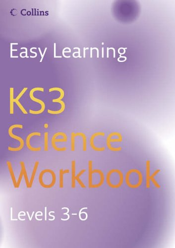 Easy Learning – KS3 Science Workbook 3–6: Workbook Levels 3-6 by Patricia Miller