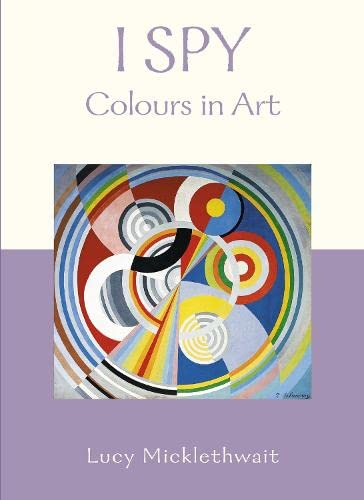 Colours in Art by Lucy Micklethwait