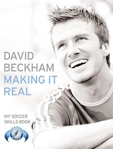Making It Real By David Beckham