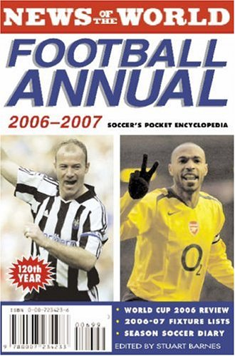 News of the World Football Annual 2006/2007 By Edited by Stuart Barnes