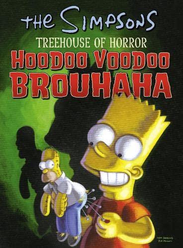 Hoodoo Voodoo Brouhaha (The Simpsons Treehouse of Horror) By Matt Groening