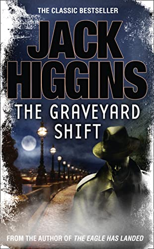 The Graveyard Shift By Jack Higgins