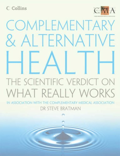 Complementary and Alternative Health By Steven Bratman, M.D.,M.P.H.