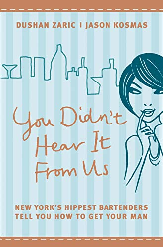 You Didn't Hear it from Us By Dushan Zaric