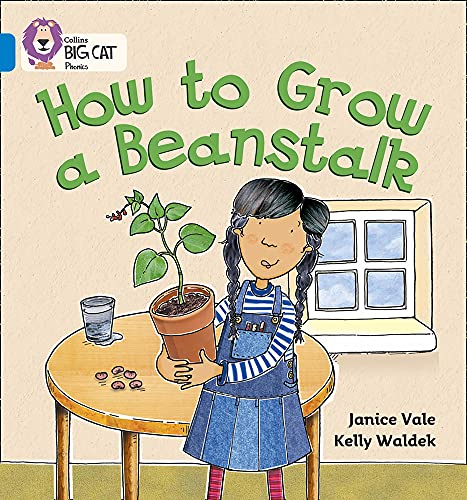 How to Grow a Beanstalk By Janice Vale