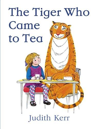 The Tiger Who Came to Tea By Kerr, Judith