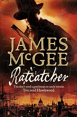 Ratcatcher (Matthew Hawkwood 1) By James McGee