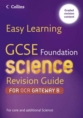 GCSE Science Revision Guide for OCR Gateway Science B By Ann Daniels