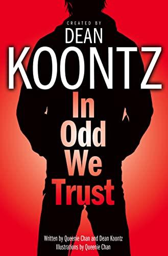In Odd We Trust By Dean Koontz