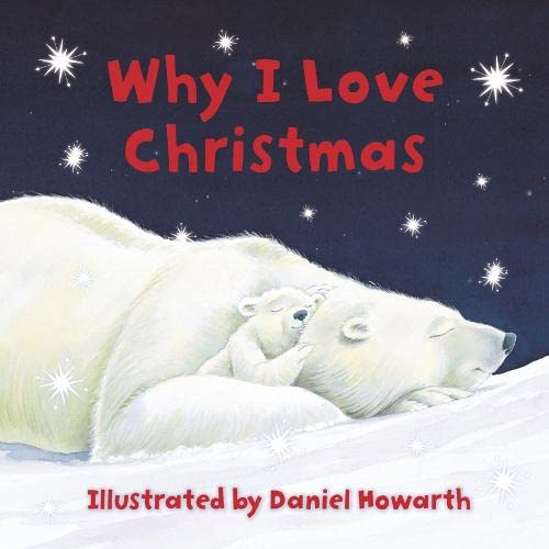 Why-I-Love-Christmas-Paperback-Book-The-Cheap-Fast-Free-Post