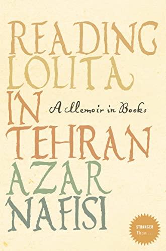 "Reading ""Lolita"" in Tehran By Azar Nafisi"