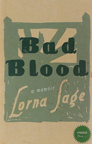 Bad Blood: A Memoir By Lorna Sage