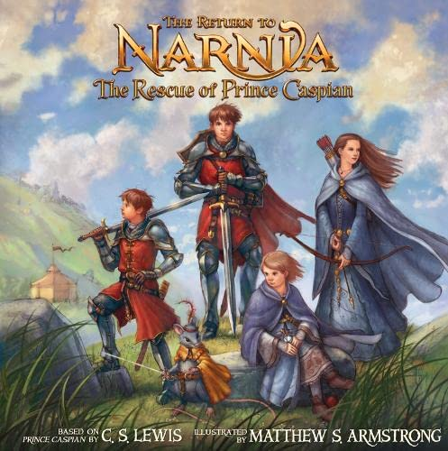 The Return to Narnia: The Rescue of Prince Caspian (Picture Book)