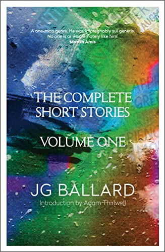 The Complete Short Stories By J. G. Ballard