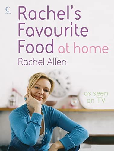 Rachel's Favourite Food at Home by Rachel Allen