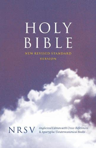 Holy Bible: New Revised Standard Version (NRSV) Anglicised Cross-Reference edition with Apocrypha By New Revised Standard Version
