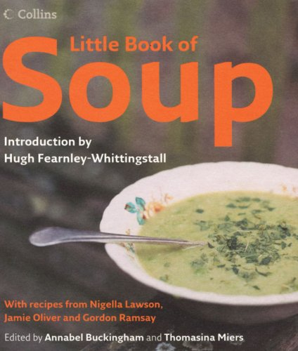 Little Book of Soup By Introduction by Hugh Fearnley-Whittingstall