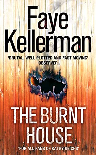 The Burnt House (Peter Decker and Rina Lazarus Series, Book 16) By Faye Kellerman