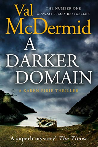 A Darker Domain (Detective Karen Pirie) By Val McDermid